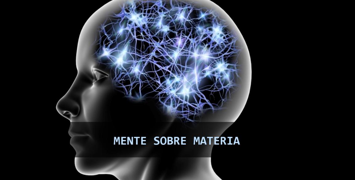 Mente Sobre Materia